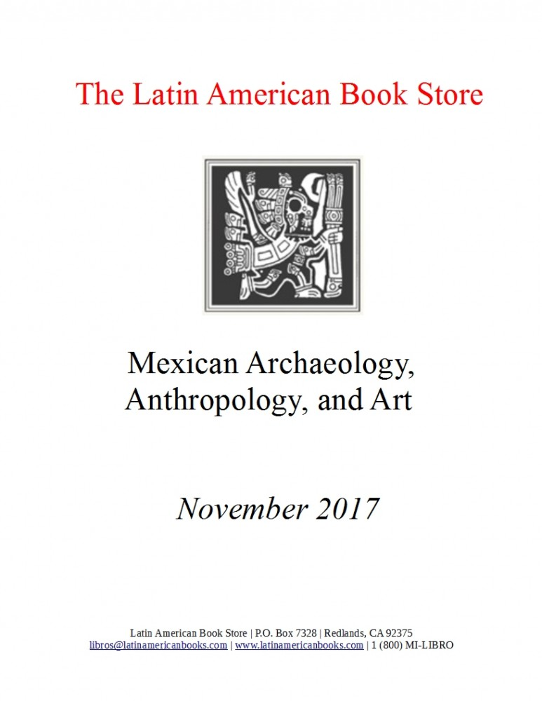 Mexican Archaeology, Anthropology, and Art Titles -- November 2017
