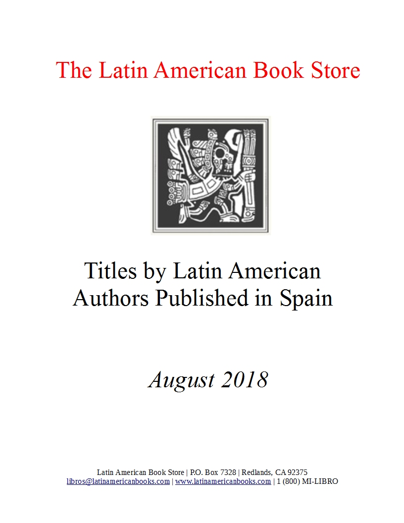Titles by Latin American Authors Published in Spain -- August 2018